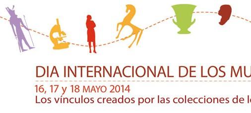 Programación Día Internacional de los Museos. 16, 17 y 18 de mayo