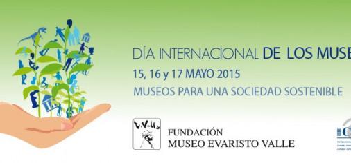 15, 16 y 17 de mayo: Día Internacional de los Museos DIM 2015