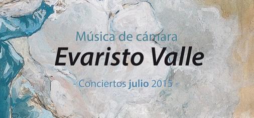 """Música de cámara """"Evaristo Valle"""". Conciertos julio 2015"""