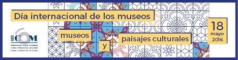 DIA INTERNACIONAL DE LOS MUSEOS -DIM- 2016