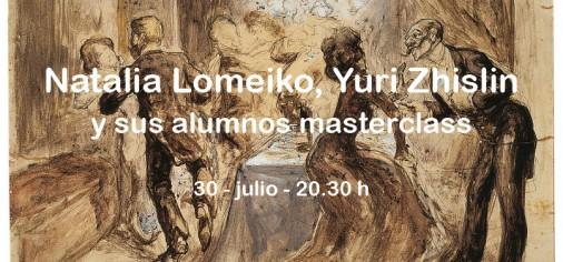 30 jul – 20.30 h // Natalia Lomeiko, Yuri Zhislin y sus alumnos masterclass