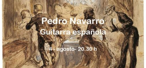4 ago – 20.30 // Pedro Navarro. Guitarra española