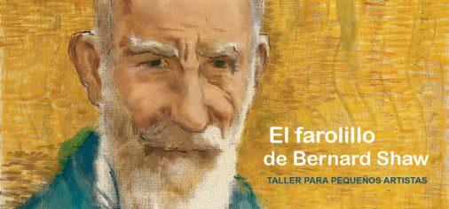 26, 27, 28 dic // Taller de creación para niños: El farolillo de Bernard Shaw