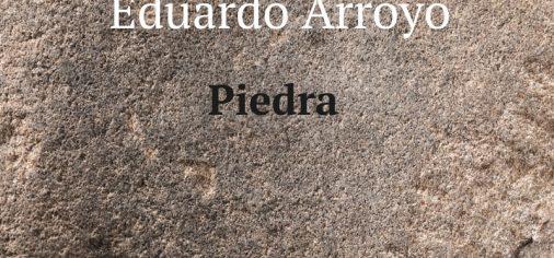 Piedra. Jonás Pérez / Eduardo Arroyo
